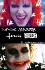 Humans. Monsters. Heroes. Villains. by theconsciousdreamer