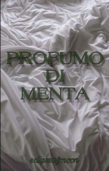 Profumo Di Menta.
