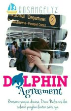 Re-write : Dolphin Agreement by Rosangelynz