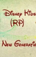 Disney Kids (RP) A New Generation by Mousy03