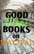 Good Urban Books On Wattpad ♥ by shardaya_bhadd