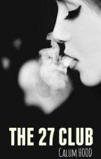The 27 Club || Calum Hood by brokma