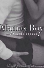 Mamas Boy • Raura by MakeItAnonymous