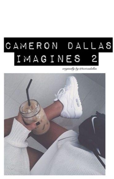 Cameron Dallas Imagines 2