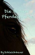 Die Besten Pferdesprüche by Schleich4ever
