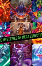 The Mysteries Of Mega Evolution by AxelThePokeMaster