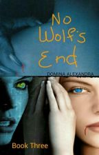 No Wolf's End (Book 3 Of Mckayla Series) by DominaAlexandra