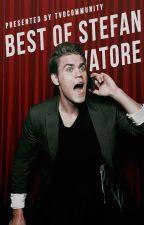 The Best of Stefan Salvatore by TVDCommunity