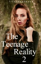The Teenage Reality 2 by lifeincolours