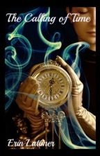 The Calling of Time by ELatimer