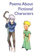 Poems About Fictional Characters by BluePawprints