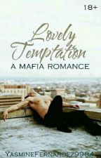 Lovely Temptation (ManxMan|Mafia)  Coming Soon by YasmineFernandez9984