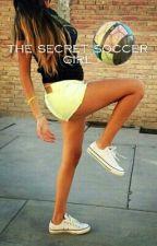 The secret soccer girl by lunavdbx