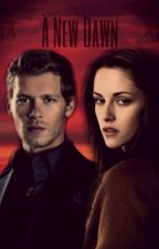 A New Dawn (A Klaus Mikaelson Love Story) by natashamikaelson01