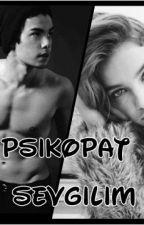 Psikopat sevgilim by melisacakir58