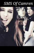 SMS Of Camren [Terminée] [En Réécriture] by xharry_tommox