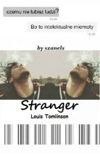 Stranger || L.T by szanels