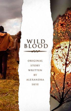 Wild Blood by XandraSkye1