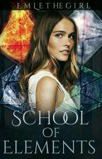 School of Elements  by EmLethegirl