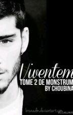 Viventem | Z.M | Tome 2 | En pause by choubina