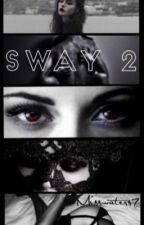 Sway 2 by Misswaters7