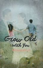 Grow Old with You { DISCONTINUED }  by littlemissbrat