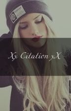 Xx Citations xX by ___czya