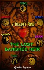 7 Deadly Sins - The Lost Banished Heir by Tri3LyriX