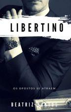 O Libertino  by beaatrizsantos9