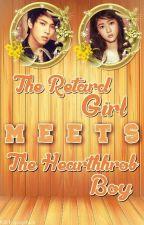 The Retard Girl Meet the Hearttrob Boy by Mikmik_0021