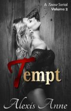 Tempt: Volume 2 by AlexisAnneBooks