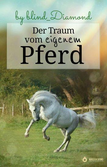 Der Traum vom eigenem Pferd