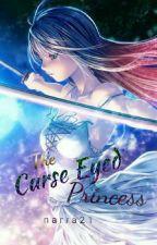 The Curse Eyed Princess by narra21