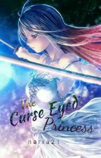 The Curse Eyed Princess by narra21