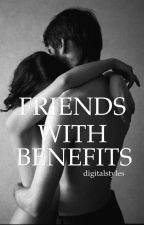 Friends With Benefits {h.s} by digitalstyles