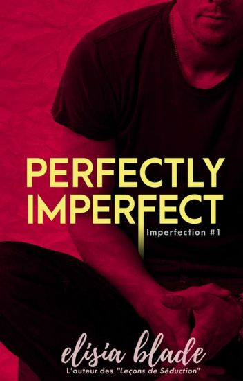 Perfectly Imperfect (Imperfection #1)