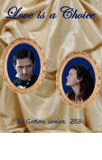 """Love is a Choice"" by Gratiana Lovelace, 3/15/13 by GratianaLovelace"