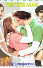 THEY KISS AGAIN ||LALITER|| PFK 2# by jumajaenaa