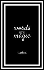 Words are Magic by Antinemesis