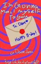 I'm Gonna Mail Myself to You. by chibikatniss627
