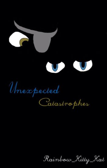 Unexpected Catastrophes (A FoxyxReader Story)(A Five Nights at Freddy's Fanfiction)