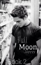 Full Moon ⚁ Liam Dunbar by _lilyyyy