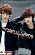 My Diaboliks Brothers by CassandreEla