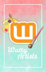Watty Artists by WattyArtists