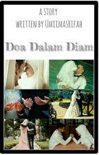 Doa Dalam Diam (COMPLETE) by umiimasrifah