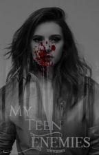 My Teen Enemies {4} by coyxtedesires