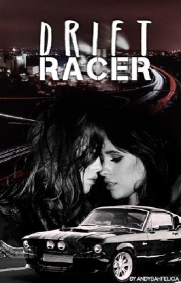 Drift Racer (Fic Camren)