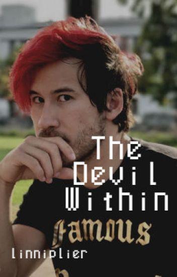 The Devil Within | Markiplier/Darkiplier x Reader