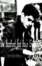 The Bradford Bad Boy's Good Girl (A Zayn Malik Fan Fiction) {COMPLETED} by LittleMonster01