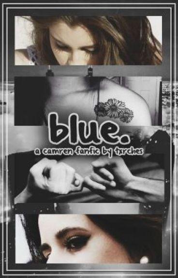 Blue ➸ TRADUCCIÓN Camren Fanfic. {saga Yellow}